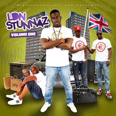 Mixtape Spotlight Presents: LDN Stunnaz front cover
